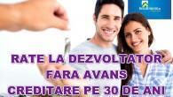 RateLaDezvoltator.ro lanseaza in premiera in Romania: UNICUL program de Rate La Dezvoltator Fara Avanssi creditare pe o perioada de 30-35 de Ani. Oferim Creditare Fara Avans,in conditii similare cu cele bancare: indiferent de varsta; indiferent […]